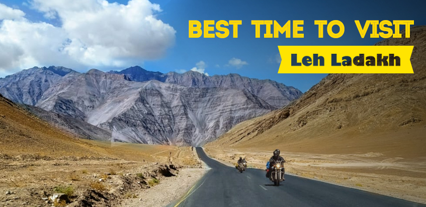 Best Time To Visit Leh Ladakh