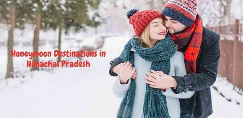 Romance in the Lap of Nature: Best Honeymoon Destinations in Himachal Pradesh