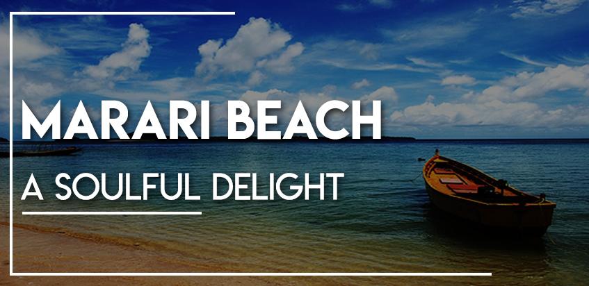 Marari Beach – A Soulful Delight