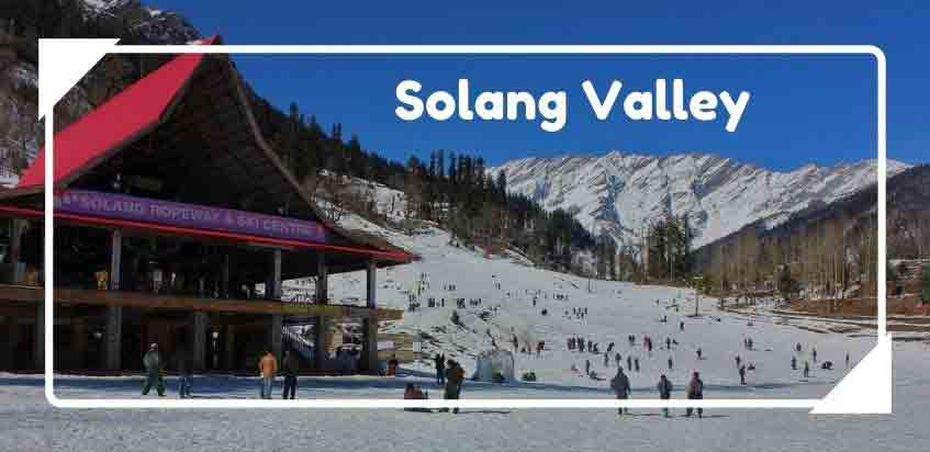 Solang Valley : The Best All-Season Tourist Destination